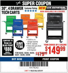 "Harbor Freight Coupon 30"", 4 DRAWER TECH CART Lot No. 64818/56391/56387/56386/56392/56394/56393/64096 Valid: 9/16/19 9/29/19 - $149.99"