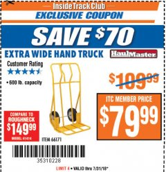 Harbor Freight ITC Coupon 600 LB CAPACITY EXTRA WIDE HAND TRUCK Lot No. 66171 Expired: 7/31/18 - $79.99
