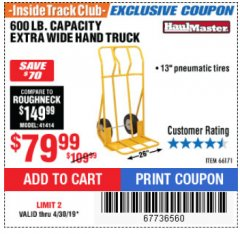 Harbor Freight ITC Coupon 600 LB CAPACITY EXTRA WIDE HAND TRUCK Lot No. 66171 Expired: 4/30/19 - $79.99