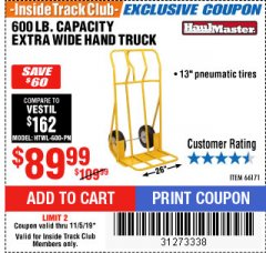 Harbor Freight ITC Coupon 600 LB CAPACITY EXTRA WIDE HAND TRUCK Lot No. 66171 Expired: 11/5/19 - $89.99