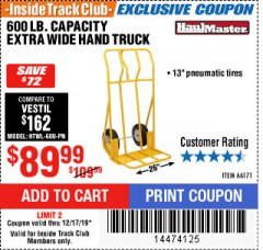 Harbor Freight ITC Coupon 600 LB CAPACITY EXTRA WIDE HAND TRUCK Lot No. 66171 Expired: 12/17/19 - $89.99