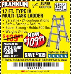 Harbor Freight Coupon 17 FT. TYPE 1A MULTI-TASK LADDER Lot No. 67646/62656/62514/63418/63419/63417 Expired: 1/11/19 - $109.99