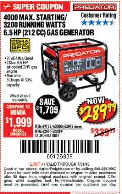 Harbor Freight Coupon 4000 MAX. STARTING/3200 RUNNING WATTS 6.5HP (212 CC) GAS GENERATOR Lot No. 69729/63080/63079/63090/63089 Expired: 7/31/18 - $289.99