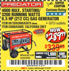 Harbor Freight Coupon 4000 MAX. STARTING/3200 RUNNING WATTS 6.5HP (212 CC) GAS GENERATOR Lot No. 69729/63080/63079/63090/63089 Expired: 11/17/18 - $289.99