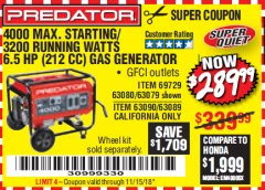 Harbor Freight Coupon 4000 MAX. STARTING/3200 RUNNING WATTS 6.5HP (212 CC) GAS GENERATOR Lot No. 56172/56174/69729/63080/63079/56175/56173/63090/63089 Expired: 11/15/18 - $289.99