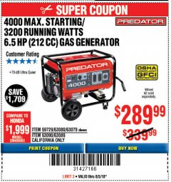 Harbor Freight Coupon 4000 MAX. STARTING/3200 RUNNING WATTS 6.5HP (212 CC) GAS GENERATOR Lot No. 56172/56174/69729/63080/63079/56175/56173/63090/63089 Expired: 8/5/18 - $289.99