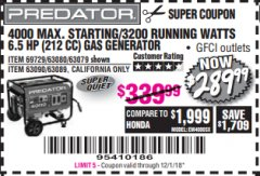 Harbor Freight Coupon 4000 MAX. STARTING/3200 RUNNING WATTS 6.5HP (212 CC) GAS GENERATOR Lot No. 69729/63080/63079/63090/63089 Expired: 12/1/18 - $289.99
