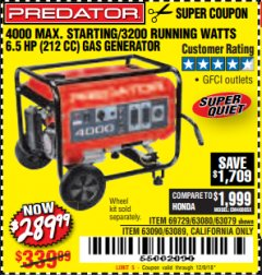 Harbor Freight Coupon 4000 MAX. STARTING/3200 RUNNING WATTS 6.5HP (212 CC) GAS GENERATOR Lot No. 69729/63080/63079/63090/63089 Expired: 12/9/18 - $289.99