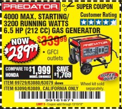 Harbor Freight Coupon 4000 MAX. STARTING/3200 RUNNING WATTS 6.5HP (212 CC) GAS GENERATOR Lot No. 69729/63080/63079/63090/63089 Expired: 12/10/18 - $289.99
