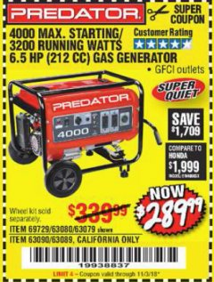 Harbor Freight Coupon 4000 MAX. STARTING/3200 RUNNING WATTS 6.5HP (212 CC) GAS GENERATOR Lot No. 69729/63080/63079/63090/63089 Expired: 11/3/18 - $289.99