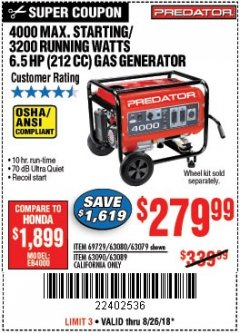 Harbor Freight Coupon 4000 MAX. STARTING/3200 RUNNING WATTS 6.5HP (212 CC) GAS GENERATOR Lot No. 56172/56174/69729/63080/63079/56175/56173/63090/63089 Expired: 8/26/18 - $279.99