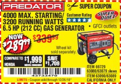 Harbor Freight Coupon 4000 MAX. STARTING/3200 RUNNING WATTS 6.5HP (212 CC) GAS GENERATOR Lot No. 69729/63080/63079/63090/63089 Expired: 12/26/18 - $289.99