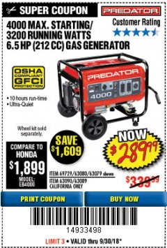 Harbor Freight Coupon 4000 MAX. STARTING/3200 RUNNING WATTS 6.5HP (212 CC) GAS GENERATOR Lot No. 56172/56174/69729/63080/63079/56175/56173/63090/63089 Expired: 9/30/18 - $289.99