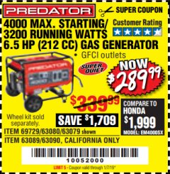 Harbor Freight Coupon 4000 MAX. STARTING/3200 RUNNING WATTS 6.5HP (212 CC) GAS GENERATOR Lot No. 56172/56174/69729/63080/63079/56175/56173/63090/63089 Expired: 1/7/19 - $289.99