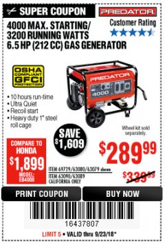 Harbor Freight Coupon 4000 MAX. STARTING/3200 RUNNING WATTS 6.5HP (212 CC) GAS GENERATOR Lot No. 56172/56174/69729/63080/63079/56175/56173/63090/63089 Expired: 9/23/18 - $289.99