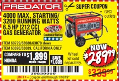 Harbor Freight Coupon 4000 MAX. STARTING/3200 RUNNING WATTS 6.5HP (212 CC) GAS GENERATOR Lot No. 69729/63080/63079/63090/63089 Expired: 1/16/19 - $289.99
