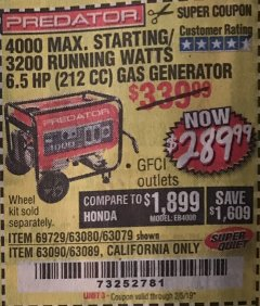 Harbor Freight Coupon 4000 MAX. STARTING/3200 RUNNING WATTS 6.5HP (212 CC) GAS GENERATOR Lot No. 56172/56174/69729/63080/63079/56175/56173/63090/63089 Expired: 2/5/19 - $289.99