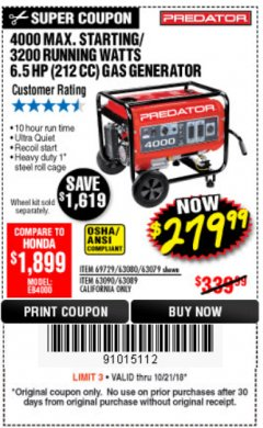 Harbor Freight Coupon 4000 MAX. STARTING/3200 RUNNING WATTS 6.5HP (212 CC) GAS GENERATOR Lot No. 56172/56174/69729/63080/63079/56175/56173/63090/63089 Expired: 10/21/18 - $279.99
