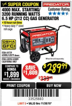 Harbor Freight Coupon 4000 MAX. STARTING/3200 RUNNING WATTS 6.5HP (212 CC) GAS GENERATOR Lot No. 56172/56174/69729/63080/63079/56175/56173/63090/63089 Expired: 11/30/18 - $289.99