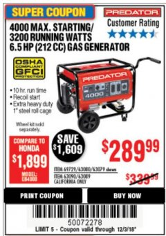 Harbor Freight Coupon 4000 MAX. STARTING/3200 RUNNING WATTS 6.5HP (212 CC) GAS GENERATOR Lot No. 69729/63080/63079/63090/63089 Expired: 12/3/18 - $289.99