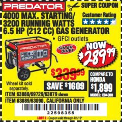Harbor Freight Coupon 4000 MAX. STARTING/3200 RUNNING WATTS 6.5HP (212 CC) GAS GENERATOR Lot No. 56172/56174/69729/63080/63079/56175/56173/63090/63089 Expired: 4/1/19 - $289.99