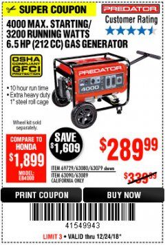 Harbor Freight Coupon 4000 MAX. STARTING/3200 RUNNING WATTS 6.5HP (212 CC) GAS GENERATOR Lot No. 56172/56174/69729/63080/63079/56175/56173/63090/63089 Expired: 12/24/18 - $289.99