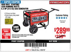 Harbor Freight Coupon 4000 MAX. STARTING/3200 RUNNING WATTS 6.5HP (212 CC) GAS GENERATOR Lot No. 69729/63080/63079/63090/63089 Expired: 1/20/19 - $289.99