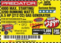 Harbor Freight Coupon 4000 MAX. STARTING/3200 RUNNING WATTS 6.5HP (212 CC) GAS GENERATOR Lot No. 69729/63080/63079/63090/63089 Valid Thru: 5/6/19 - $289.99