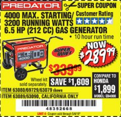 Harbor Freight Coupon 4000 MAX. STARTING/3200 RUNNING WATTS 6.5HP (212 CC) GAS GENERATOR Lot No. 69729/63080/63079/63090/63089 Valid Thru: 5/4/19 - $289.99