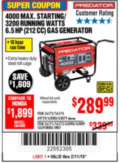 Harbor Freight Coupon 4000 MAX. STARTING/3200 RUNNING WATTS 6.5HP (212 CC) GAS GENERATOR Lot No. 56172/56174/69729/63080/63079/56175/56173/63090/63089 Expired: 2/11/19 - $289.99