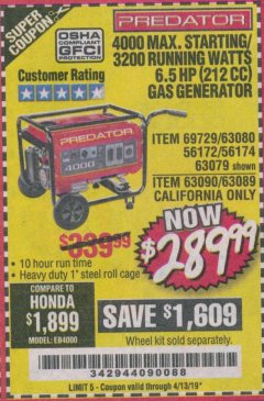 Harbor Freight Coupon 4000 MAX. STARTING/3200 RUNNING WATTS 6.5HP (212 CC) GAS GENERATOR Lot No. 56172/56174/69729/63080/63079/56175/56173/63090/63089 Expired: 4/13/19 - $289.99