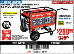 Harbor Freight Coupon 4000 MAX. STARTING/3200 RUNNING WATTS 6.5HP (212 CC) GAS GENERATOR Lot No. 56172/56174/69729/63080/63079/56175/56173/63090/63089 Expired: 3/3/19 - $289.99
