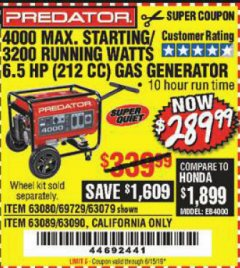 Harbor Freight Coupon 4000 MAX. STARTING/3200 RUNNING WATTS 6.5HP (212 CC) GAS GENERATOR Lot No. 69729/63080/63079/63090/63089 Valid Thru: 6/15/19 - $289.99