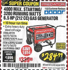 Harbor Freight Coupon 4000 MAX. STARTING/3200 RUNNING WATTS 6.5HP (212 CC) GAS GENERATOR Lot No. 56172/56174/69729/63080/63079/56175/56173/63090/63089 Expired: 4/30/19 - $284.99