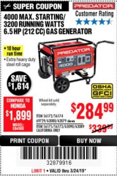 Harbor Freight Coupon 4000 MAX. STARTING/3200 RUNNING WATTS 6.5HP (212 CC) GAS GENERATOR Lot No. 69729/63080/63079/63090/63089 Expired: 3/24/19 - $284.99