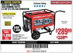 Harbor Freight Coupon 4000 MAX. STARTING/3200 RUNNING WATTS 6.5HP (212 CC) GAS GENERATOR Lot No. 56172/56174/69729/63080/63079/56175/56173/63090/63089 Expired: 3/24/19 - $289.99