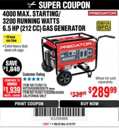 Harbor Freight Coupon 4000 MAX. STARTING/3200 RUNNING WATTS 6.5HP (212 CC) GAS GENERATOR Lot No. 56172/56174/69729/63080/63079/56175/56173/63090/63089 Expired: 4/14/19 - $289.99