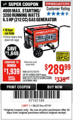 Harbor Freight Coupon 4000 MAX. STARTING/3200 RUNNING WATTS 6.5HP (212 CC) GAS GENERATOR Lot No. 56172/56174/69729/63080/63079/56175/56173/63090/63089 Expired: 4/7/19 - $289.99