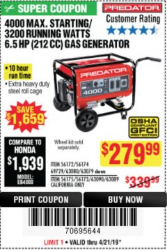 Harbor Freight Coupon 4000 MAX. STARTING/3200 RUNNING WATTS 6.5HP (212 CC) GAS GENERATOR Lot No. 69729/63080/63079/63090/63089 Expired: 4/21/19 - $279.99
