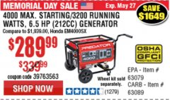 Harbor Freight Coupon 4000 MAX. STARTING/3200 RUNNING WATTS 6.5HP (212 CC) GAS GENERATOR Lot No. 56172/56174/69729/63080/63079/56175/56173/63090/63089 Expired: 5/31/19 - $289.99