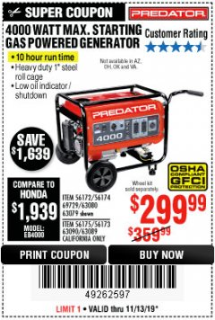 Harbor Freight Coupon 4000 MAX. STARTING/3200 RUNNING WATTS 6.5HP (212 CC) GAS GENERATOR Lot No. 56172/56174/69729/63080/63079/56175/56173/63090/63089 Expired: 11/13/19 - $299.99