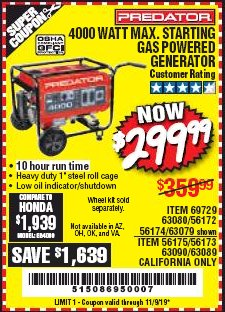 Harbor Freight Coupon 4000 MAX. STARTING/3200 RUNNING WATTS 6.5HP (212 CC) GAS GENERATOR Lot No. 56172/56174/69729/63080/63079/56175/56173/63090/63089 Expired: 11/9/19 - $299.99