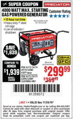 Harbor Freight Coupon 4000 MAX. STARTING/3200 RUNNING WATTS 6.5HP (212 CC) GAS GENERATOR Lot No. 56172/56174/69729/63080/63079/56175/56173/63090/63089 Expired: 11/24/19 - $299.99