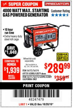 Harbor Freight Coupon 4000 MAX. STARTING/3200 RUNNING WATTS 6.5HP (212 CC) GAS GENERATOR Lot No. 56172/56174/69729/63080/63079/56175/56173/63090/63089 Expired: 10/20/19 - $289.99