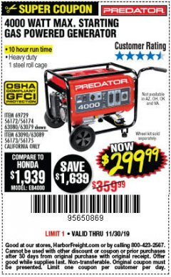 Harbor Freight Coupon 4000 MAX. STARTING/3200 RUNNING WATTS 6.5HP (212 CC) GAS GENERATOR Lot No. 56172/56174/69729/63080/63079/56175/56173/63090/63089 Expired: 11/30/19 - $299.99