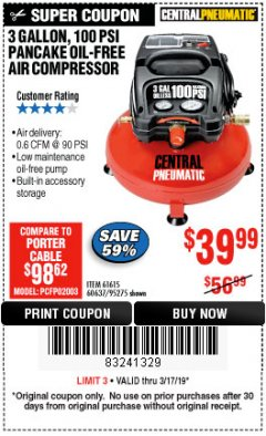 Harbor Freight Coupon 3 GALLON, 100 PSI PANCAKE OIL-FREE AIR COMPRESSOR Lot No. 61615/60637/95275 Expired: 3/17/19 - $39.99