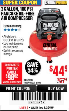 Harbor Freight Coupon 3 GALLON, 100 PSI PANCAKE OIL-FREE AIR COMPRESSOR Lot No. 61615/60637/95275 EXPIRES: 5/20/19 - $44.99