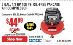 Harbor Freight Coupon 3 GALLON, 100 PSI PANCAKE OIL-FREE AIR COMPRESSOR Lot No. 61615/60637/95275 Expired: 9/30/19 - $44.99