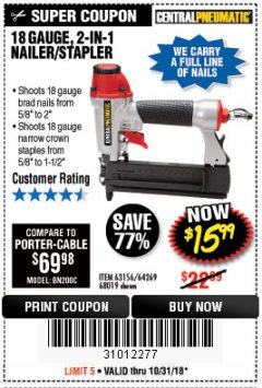 Harbor Freight Coupon 18 GAUGE, 2-IN-1 NAILER/STAPLER Lot No. 63156/64269/68019 Expired: 10/31/18 - $15.99
