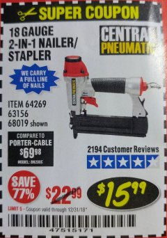 Harbor Freight Coupon 18 GAUGE, 2-IN-1 NAILER/STAPLER Lot No. 63156/64269/68019 Expired: 12/31/18 - $15.99